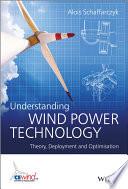Understanding Wind Power Technology Book