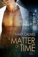 Pdf A Matter of Time: Vol. 1 Telecharger