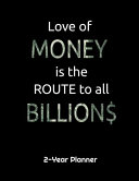 Love Of Money Is The Route To All Billions
