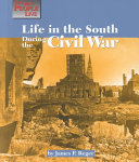 Life in the South During the Civil War Book