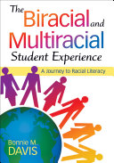 The Biracial and Multiracial Student Experience