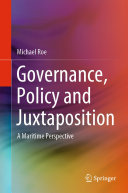 Governance  Policy and Juxtaposition