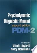 Psychodynamic Diagnostic Manual  Second Edition