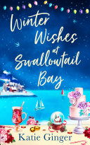 Winter Wishes at Swallowtail Bay (Swallowtail Bay, Book 3)