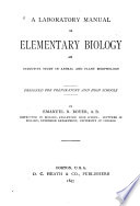 Laboratory Manual in Elementary Biology ...