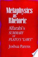 Metaphysics As Rhetoric Book PDF