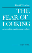 The Fear of Looking or Scopophilic — Exhibitionistic Conflicts [Pdf/ePub] eBook