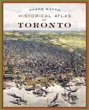 Historical Atlas of Toronto