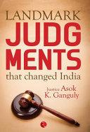 Landmark Judgements That Changed India