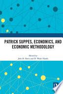 Patrick Suppes  Economics  and Economic Methodology