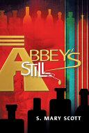 Abbey s Still