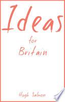 Ideas for Britain