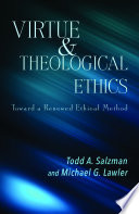 Virtue And Theological Ethics