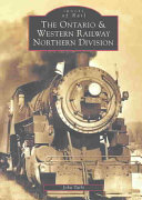 The Ontario   Western Railway Northern Division