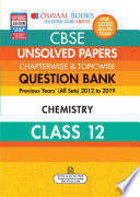 Oswaal CBSE Unsolved Papers Chapterwise & Topicwise Class 12 Chemistry (For March 2020 Exam)