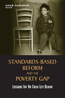 Standards-Based Reform and the Poverty Gap