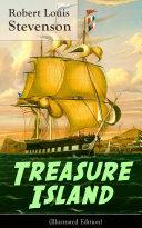 Treasure Island  Illustrated Edition