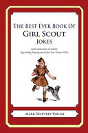 The Best Ever Book of Girl Scout Jokes