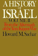 A History of Israel  From the aftermath of the Yom Kippur War
