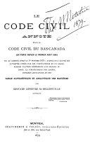 Le Code civil annoté étant le Code civil du Bas-Canada (en force depuis le premier août 1866) tel qu' amendé jusqu' au 1er octobre 1879