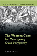 Pdf The Western Case for Monogamy Over Polygamy