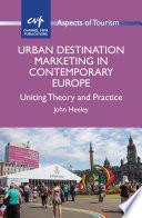 Urban Destination Marketing in Contemporary Europe Book