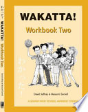 Wakatta! Workbook Two