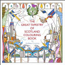 The Great Tapestry of Scotland Colouring Book