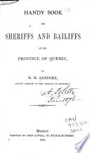 Handy Book for Sheriffs and Bailiffs of the Province of Quebec Book