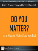 Pdf Do You Matter? (And How to Make Sure You Do)