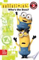 Minions: Who's the Boss?