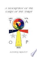A Description of the Cards of the Tarot