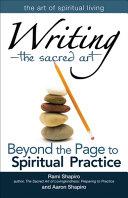 Writing - The Sacred Art
