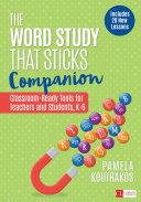 The Word Study That Sticks Companion Pdf/ePub eBook