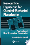 Nanoparticle Engineering for Chemical Mechanical Planarization  Open Access  Book PDF