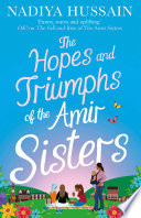 The Hopes and Triumphs of the Amir Sisters