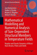 Mathematical Modelling and Numerical Analysis of Size-Dependent Structural Members in Temperature Fields