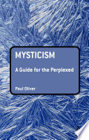 Mysticism: A Guide for the Perplexed