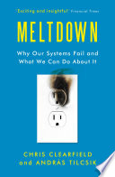 """""""Meltdown: Financial Times' best business books of the year, 2018"""" by Chris Clearfield, András Tilcsik"""