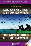 Las Aventuras de Tom Sawyer – The Adventures of Tom Sawyer
