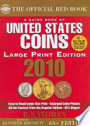 A Guide Book of United States Coins 2010  : The Official Red Book