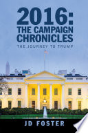 2016  the Campaign Chronicles