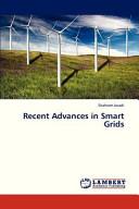 Recent Advances in Smart Grids