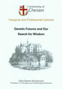 Genetic Futures and Our Search for Wisdom