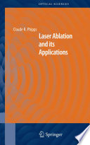 Laser Ablation And Its Applications Book PDF