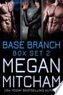 Base Branch Series - Box Set 2