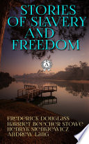 Stories of Slavery and Liberation