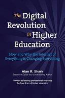 The Digital Revolution in HIgher Education
