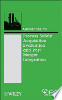 Guidelines for Acquisition Evaluation and Post Merger Integration Book