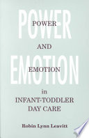 Power and Emotion in Infant Toddler Day Care